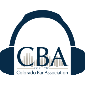 The Colorado Bar Association's Podcast