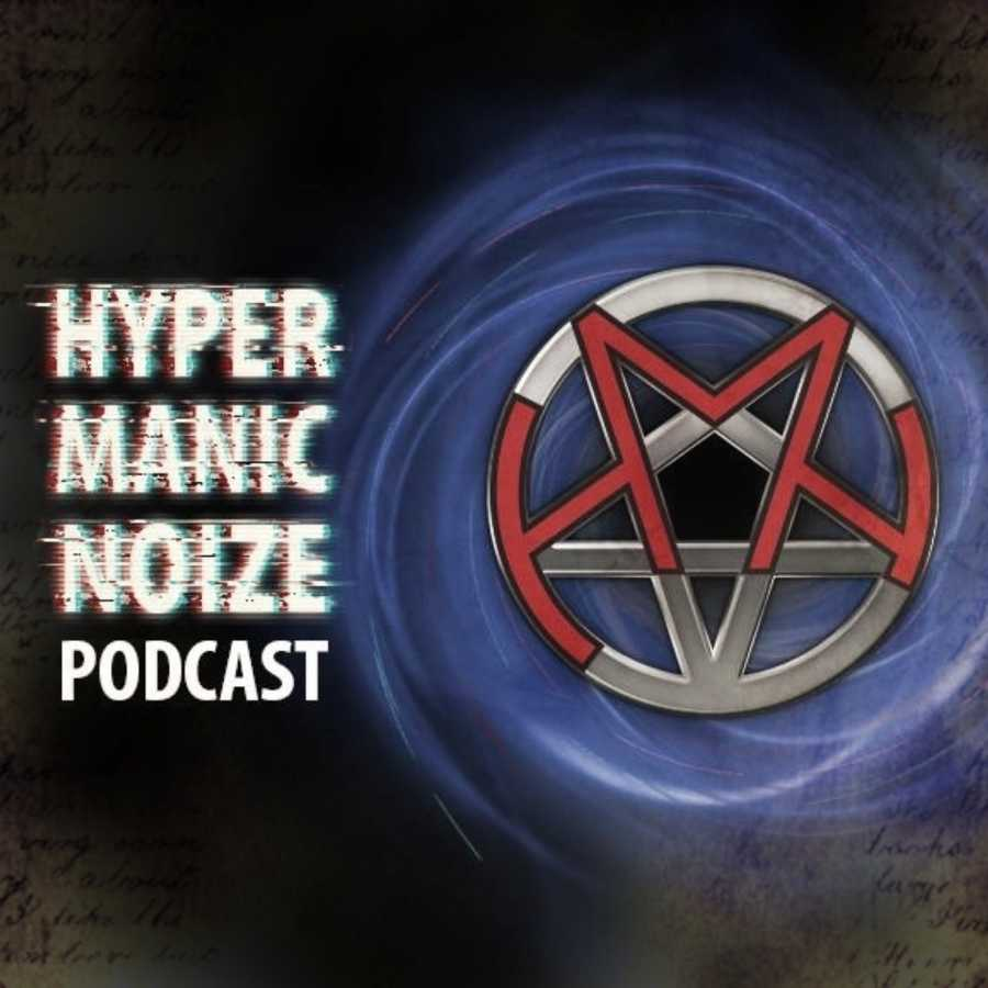 Hyper Manic Noize Podcast with Hayden Douglas