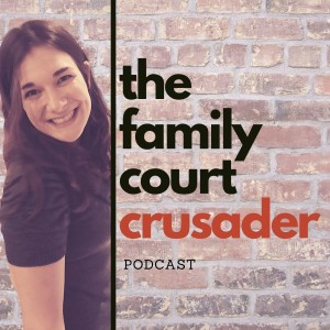 Episode #9: If You Care About Family Court Reform, Take a Stand for Black Lives