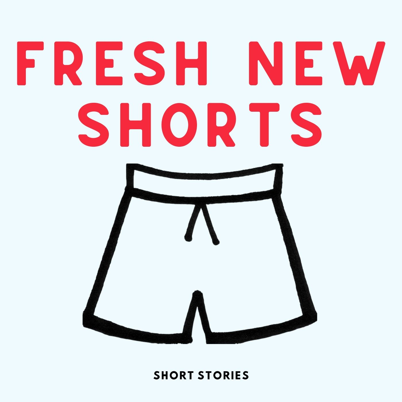 """    Fresh New Shorts Podcast "" Podcast"
