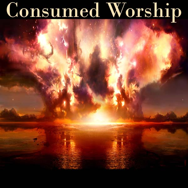 Consumed Worship Podcast