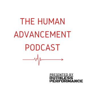 The Human Advancement Podcast
