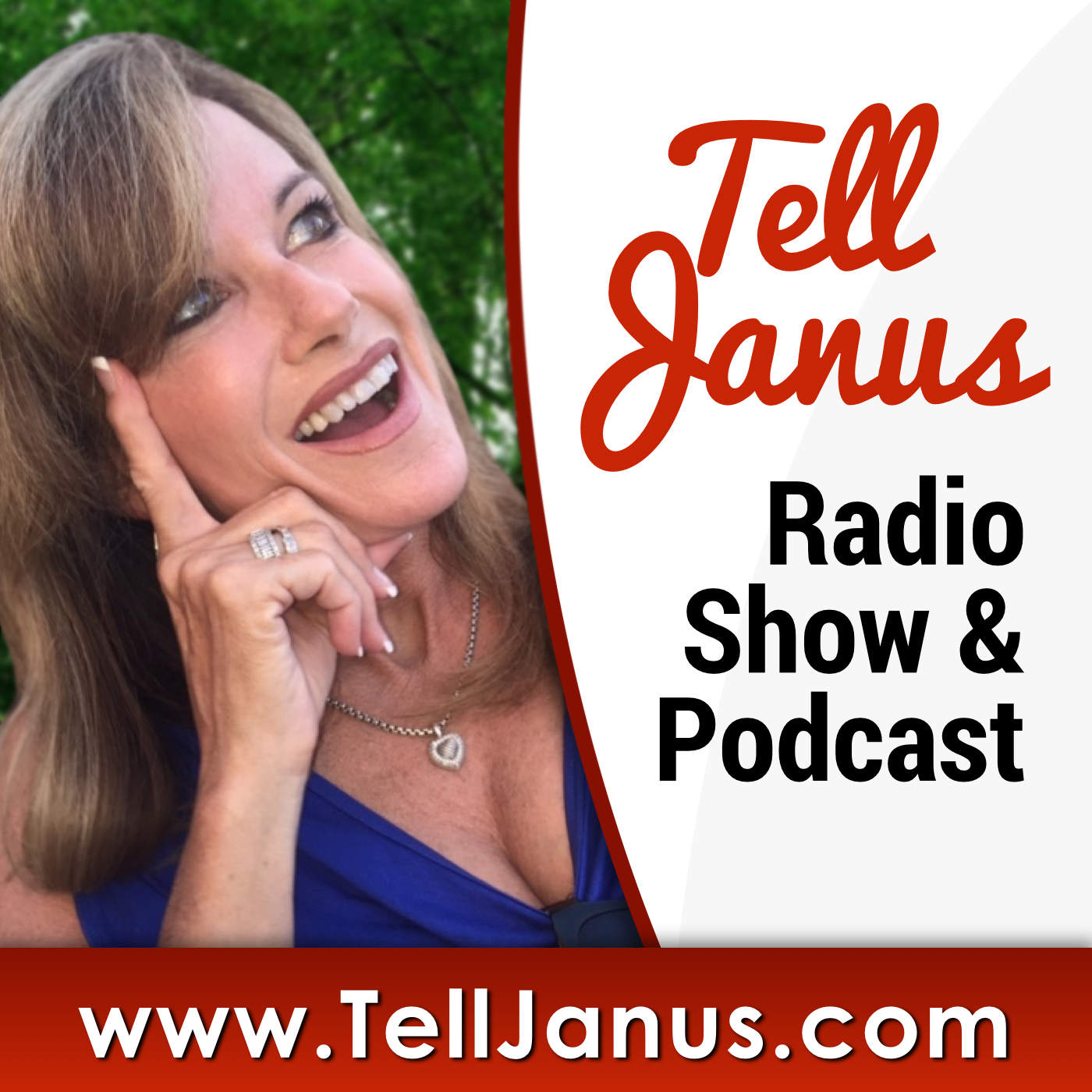 TellJanus Radio Show & Podcast