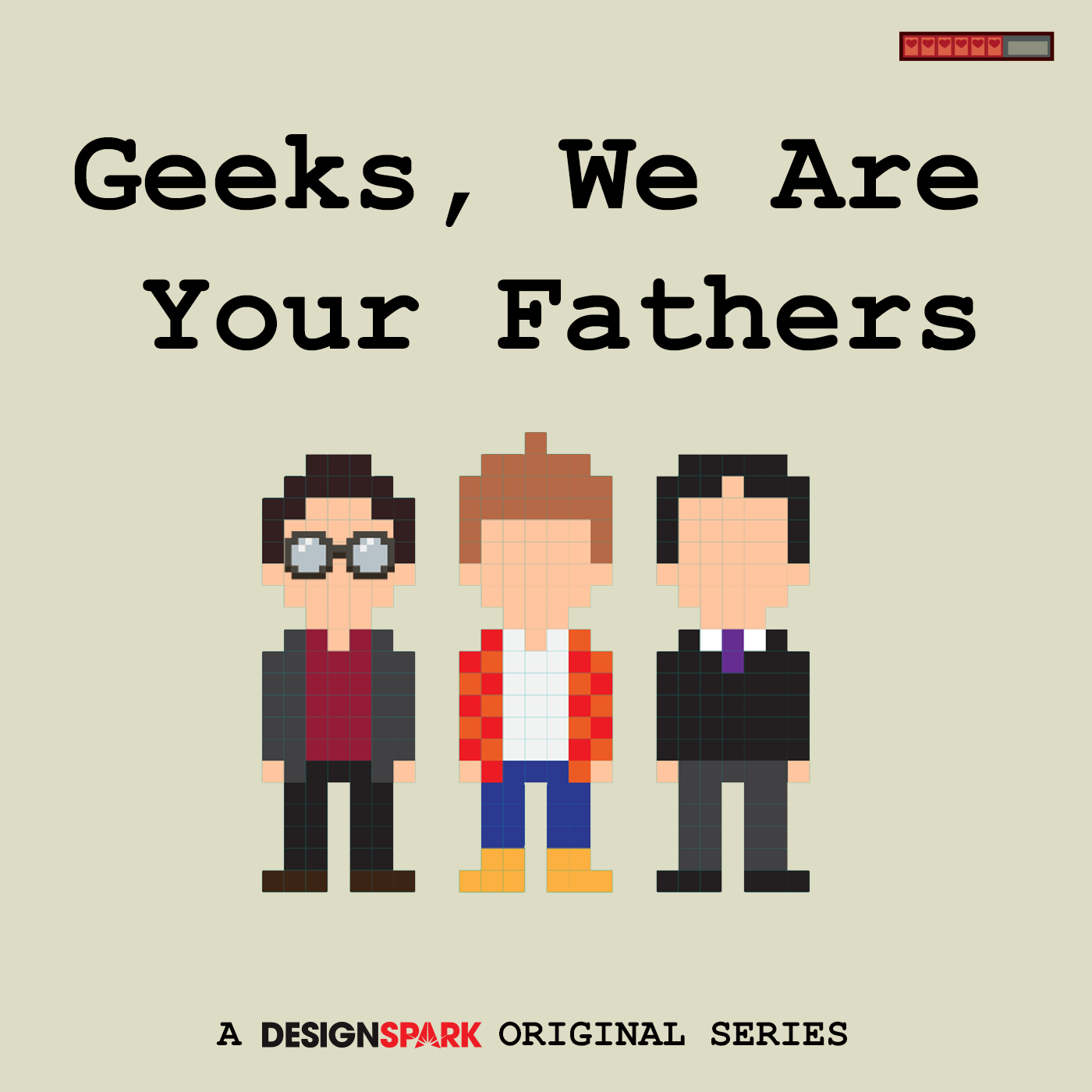 Geeks We Are Your Fathers