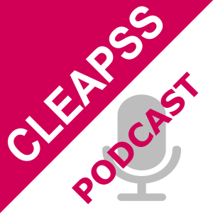 CLEAPSS Podcast