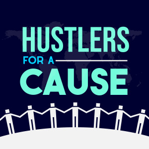 HUSTLERS FOR A CAUSE