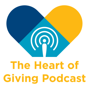 The Heart of Giving Podcast