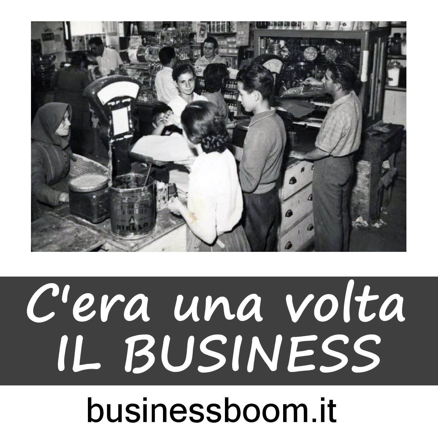 C'era una volta il business
