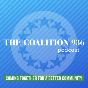 The Coalition 936: Coming Together for a Better Community