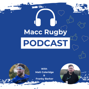 The Macc Rugby Podcast
