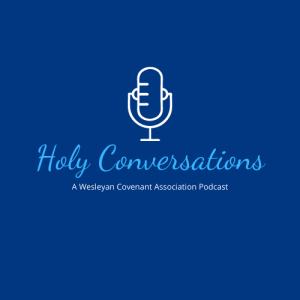 Holy Conversations: The WCA Podcast