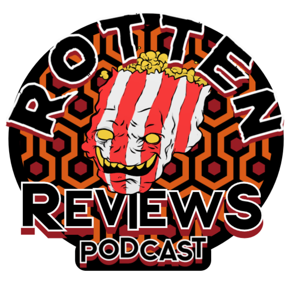 Rotten Reviews Podcast