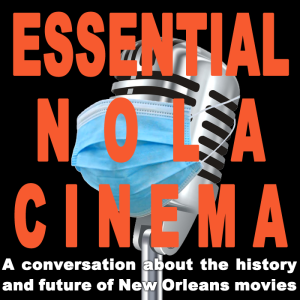 Essential NOLA Cinema