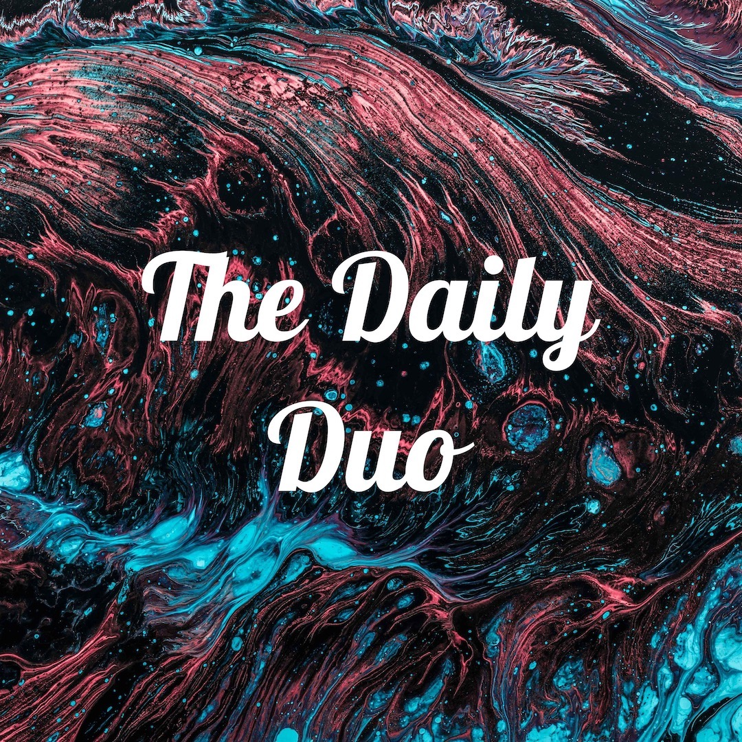 The Daily Duo