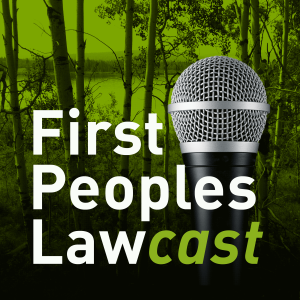 First Peoples Lawcast