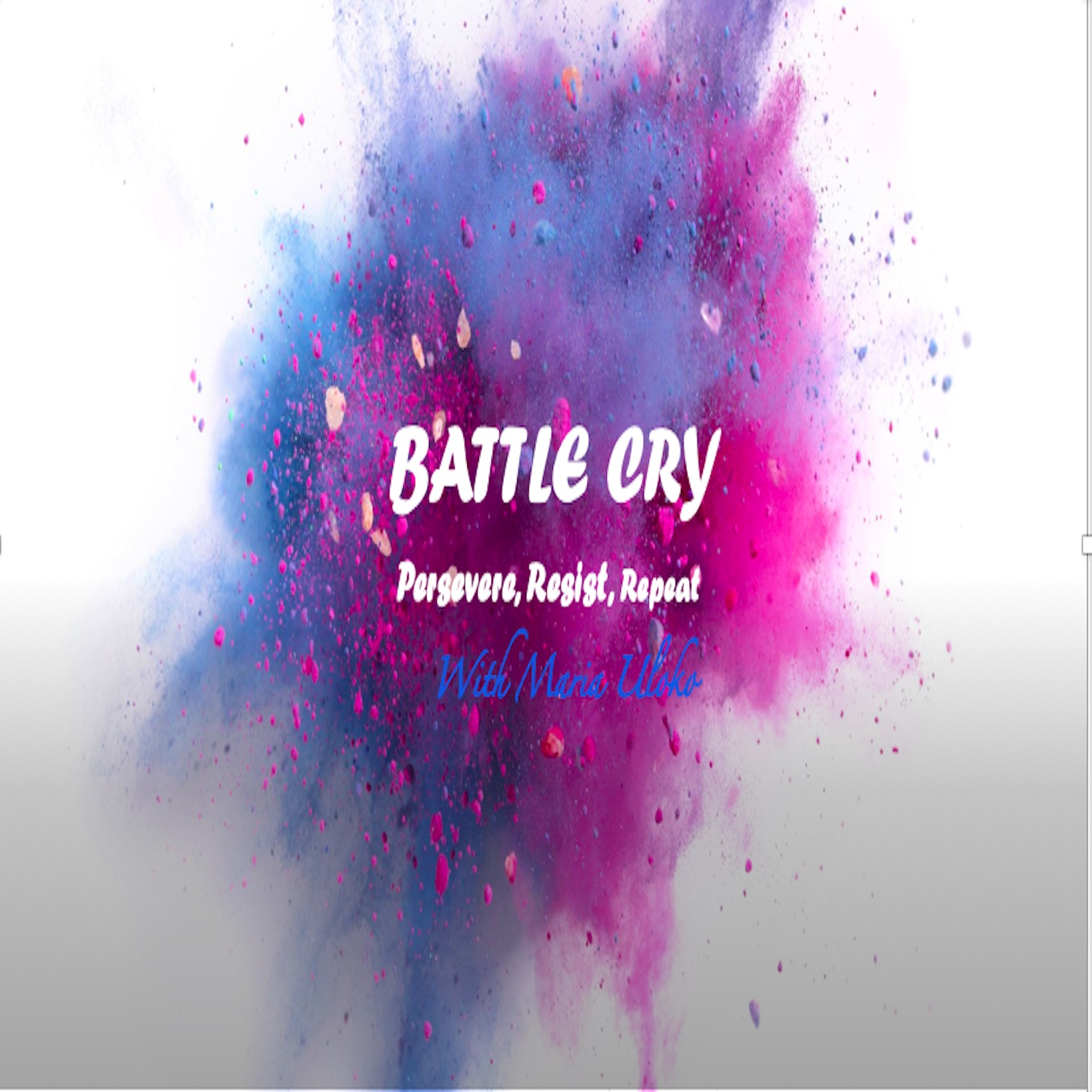 Battle Cry podcast show image