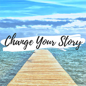 Change Your Story The Podcast