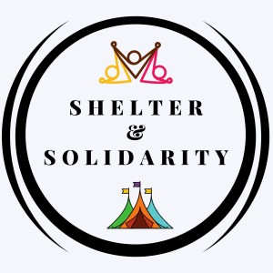 Shelter and Solidarity: A Deep Dive with Artists and Activists