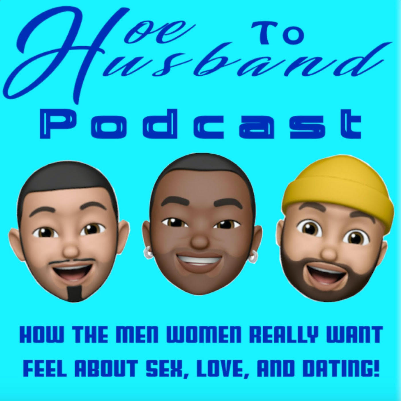 Hoe To Husband Podcast