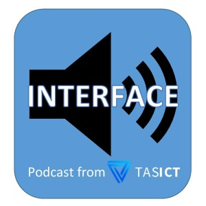 INTERFACE - Podcast from TasICT