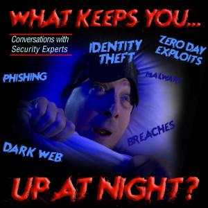 What keeps you up at night?