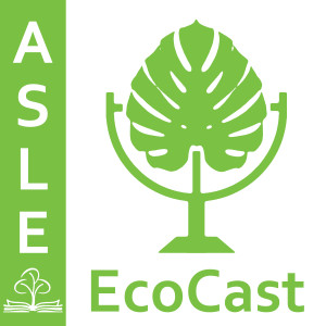 ASLE EcoCast Podcast