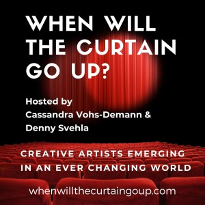 When Will the Curtain Go Up?