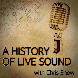 A History Of Live Sound