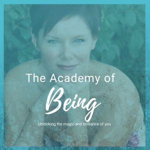 The Academy of Being Podcast
