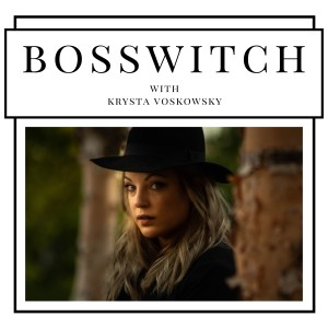 The BossWitch Podcast