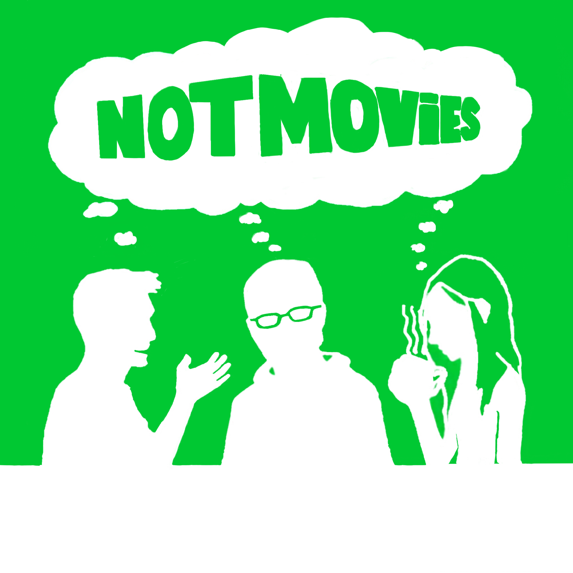 Not Movies
