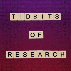 Tidbits of Research