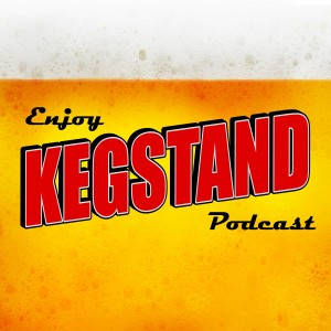 Kegstand Beer & Comedy Podcast