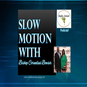 Slow Motion With Bishop C. Bowser