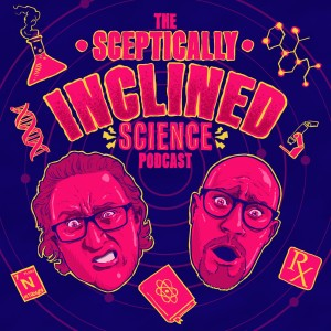 The Sceptically Inclined Science Podcast