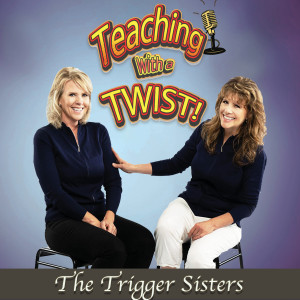 The Trigger Sisters' Podcast