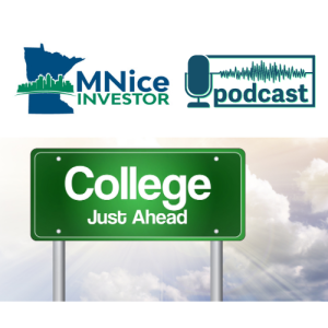 MNice Investor Goes To College  -- A Financial Planning Perspective On Planning For College & Retirement
