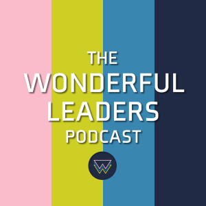 The Wonderful Leaders Podcast