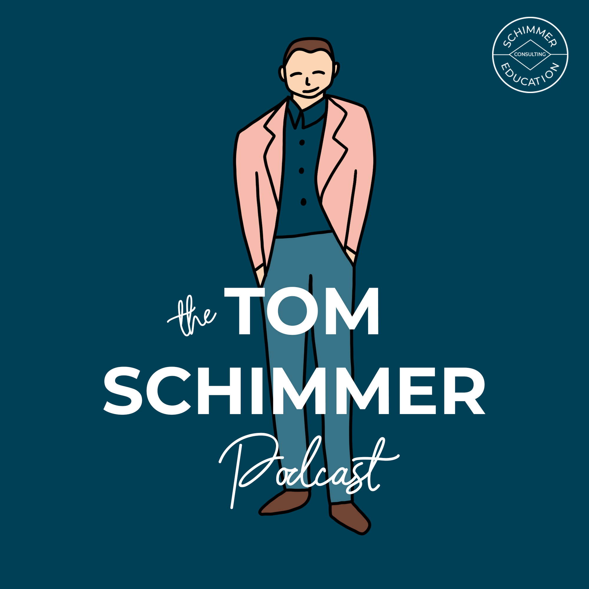 The Tom Schimmer Podcast