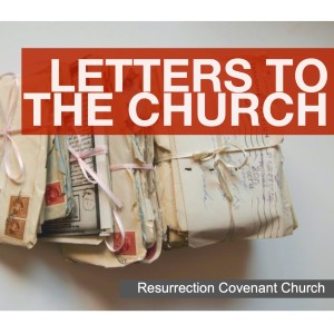 ResCov Chicago: Letters to the Church