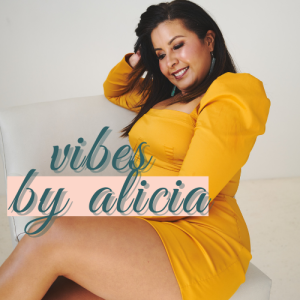 Vibes by Alicia