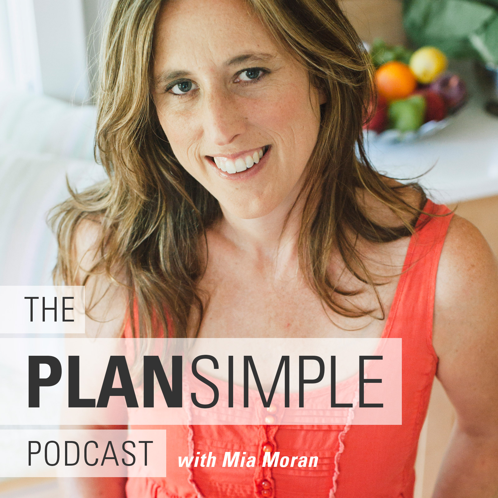 Plan Simple with Mia Moran