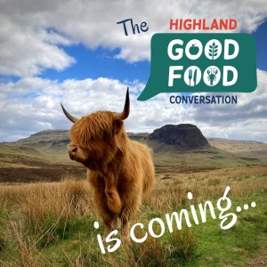 The Highland Good Food Podcast