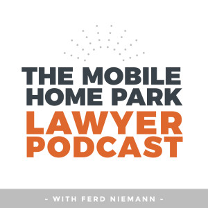 The Mobile Home Park Lawyer Podcast