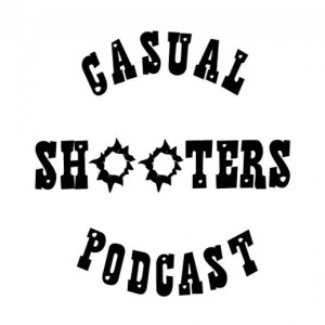 The Casual Shooter Podcast