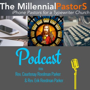 The Millennial Pastors Podcast
