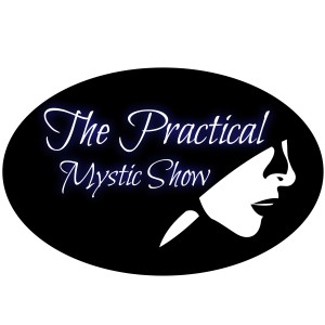The Practical Mystic Show - with Janine Bolon