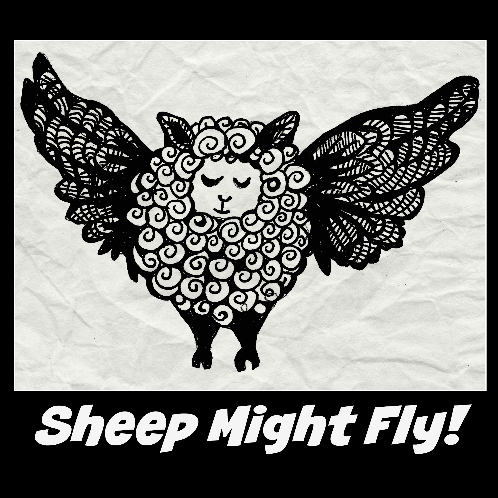 Sheep Might Fly