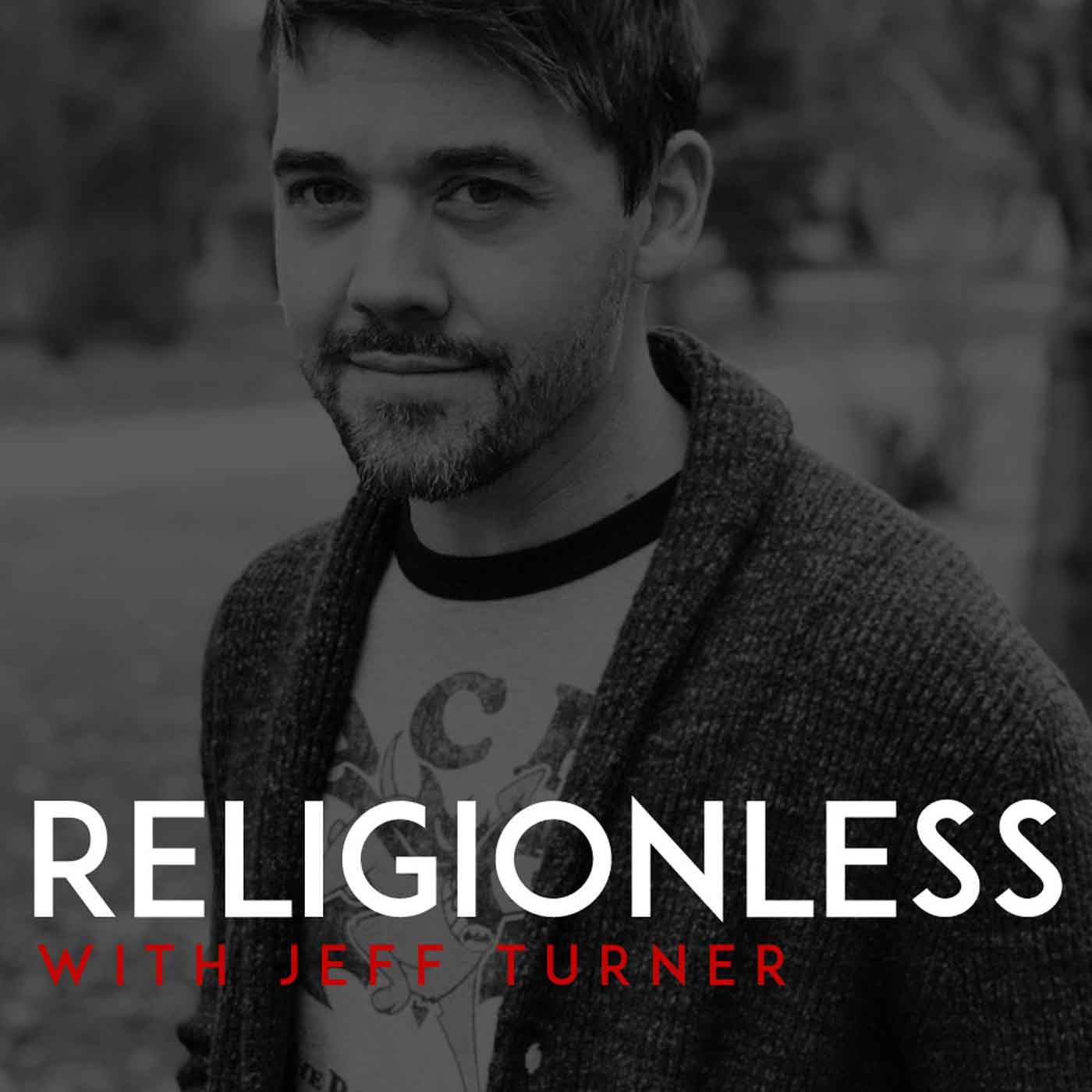 Religionless with Jeff Turner