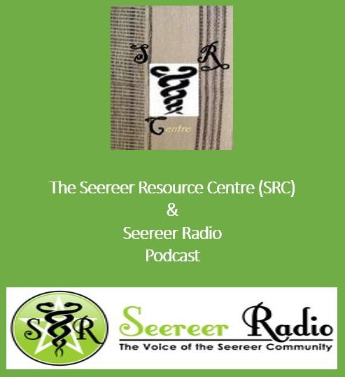 The Seereer Resource Centre (SRC) and Seereer Radio Podcast